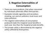 3 negative externalities of consumption
