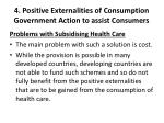 4 positive externalities of consumption government action to assist consumers1