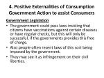 4 positive externalities of consumption government action to assist consumers4