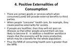 4 positive externalities of consumption