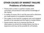 other causes of market failure problems of information