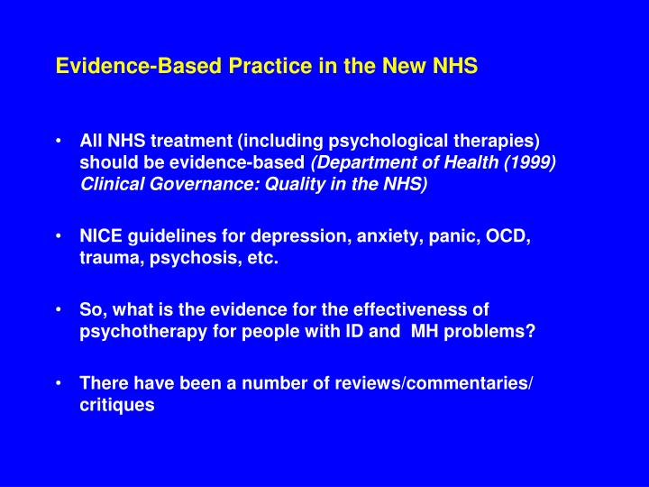 Evidence-Based Practice in the New NHS