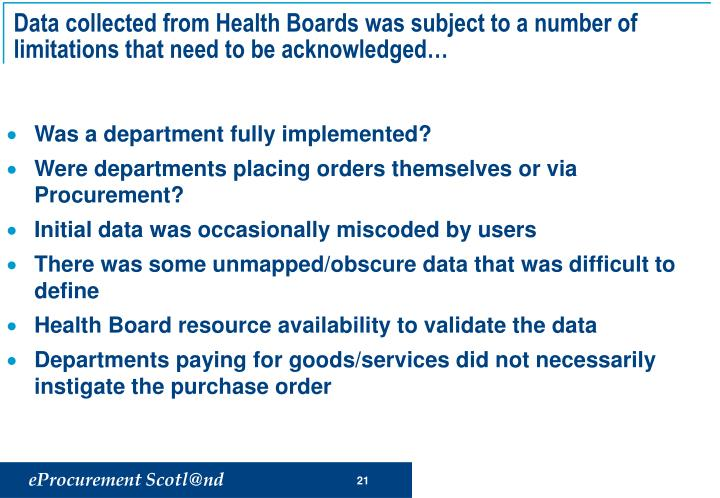 Data collected from Health Boards was subject to a number of limitations that need to be acknowledged…
