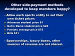 other side payment methods developed to keep members happy