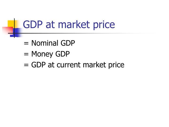 GDP at market price