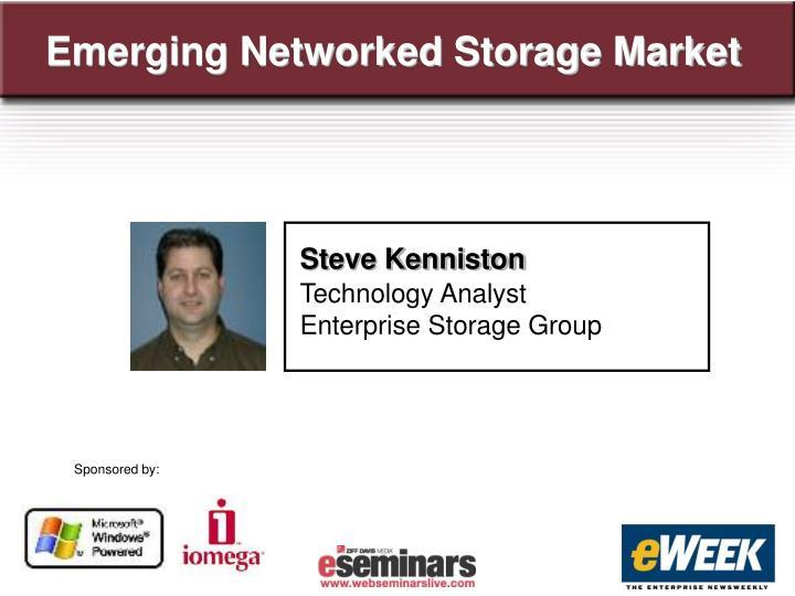 Emerging Networked Storage Market
