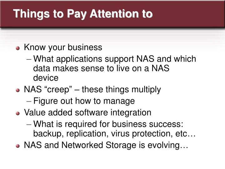 Things to Pay Attention to