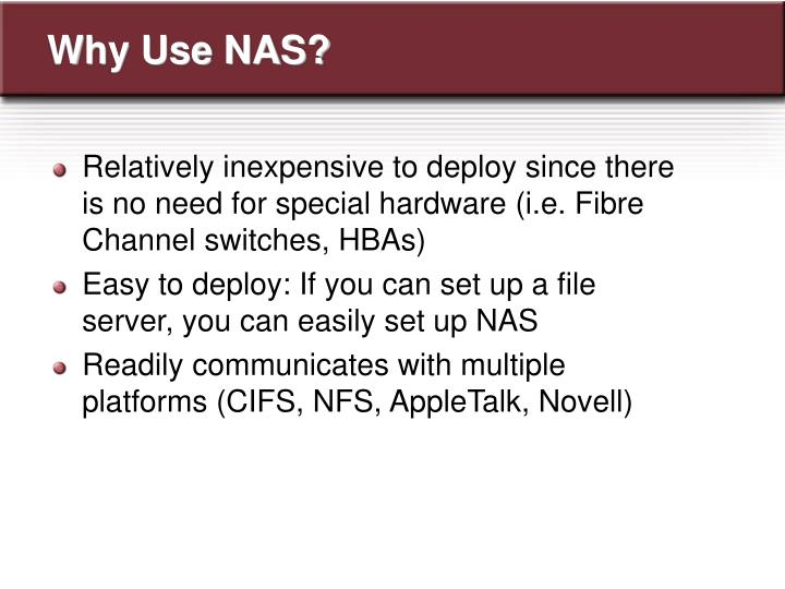Why Use NAS?