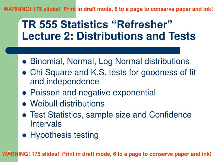 tr 555 statistics refresher lecture 2 distributions and tests n.