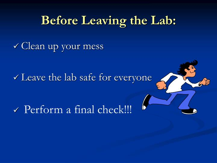 Before Leaving the Lab: