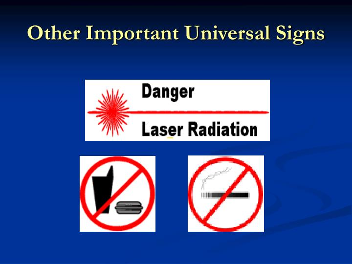 Other Important Universal Signs