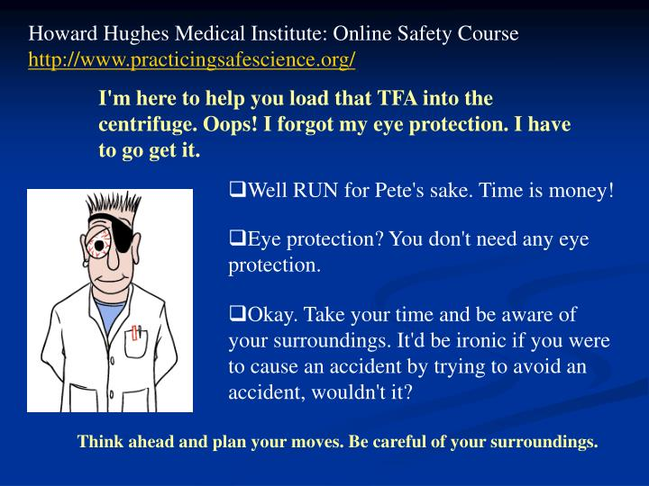 Howard Hughes Medical Institute: Online Safety Course