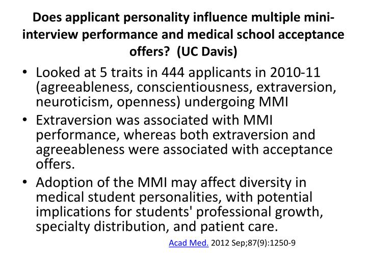 Does applicant personality influence multiple mini-interview performance and medical school acceptance offers?  (UC Davis)