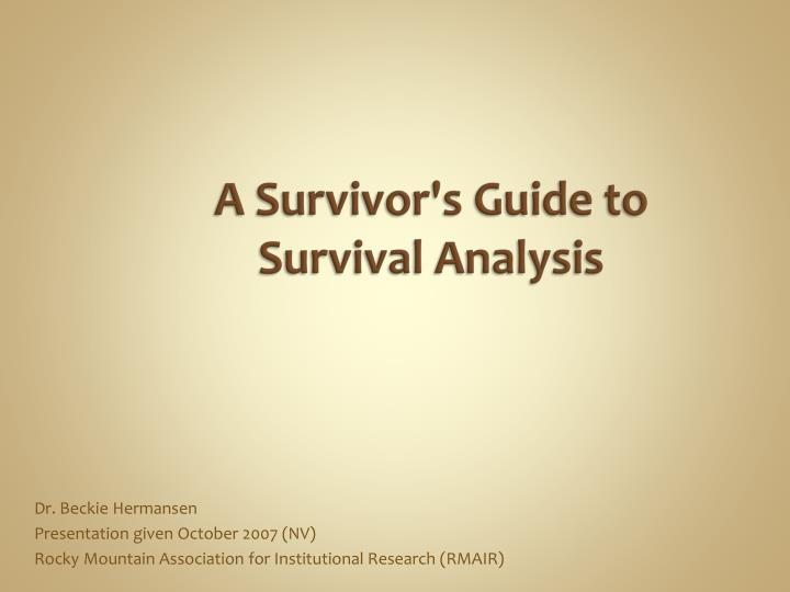 a survivor s guide to survival analysis n.