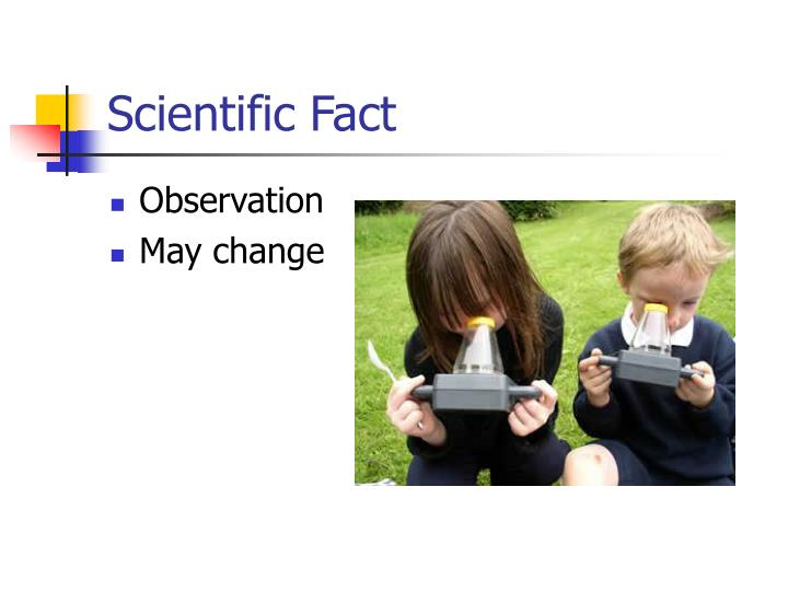 Scientific Fact