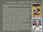 collusion carlton fisk co
