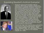 expanding baseball s antitrust exemption