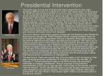 presidential intervention