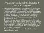 professional baseball schools clubs v kuhn 1982