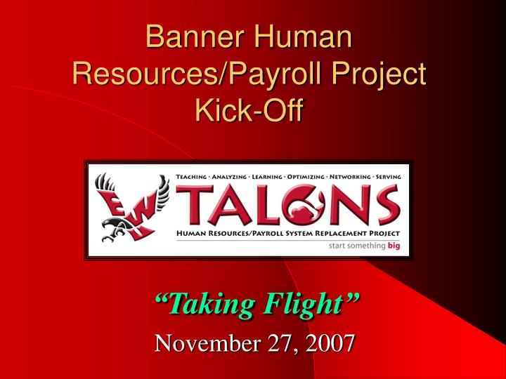 banner human resources payroll project kick off n.