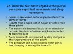 26 describe how motor organs within pulvini can cause rapid leaf movements and sleep movements