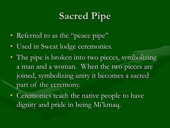 Sacred Pipe