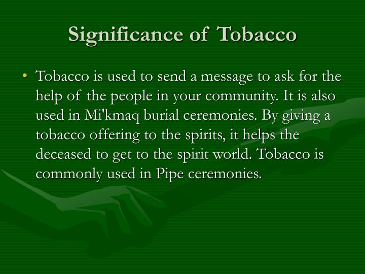 Significance of Tobacco