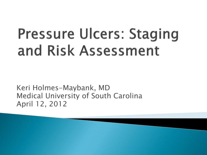 pressure ulcers staging and risk assessment n.