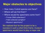 major obstacles to objectives