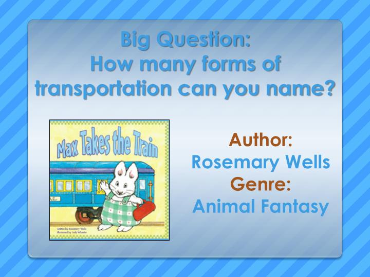 big question how many forms of transportation can you name n.
