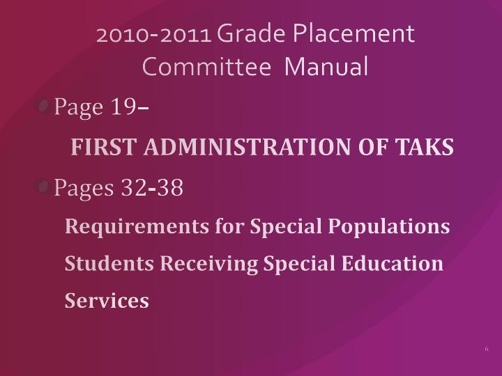 2010-2011 Grade Placement Committee  Manual