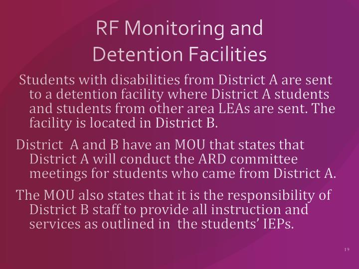 RF Monitoring and Detention Facilities