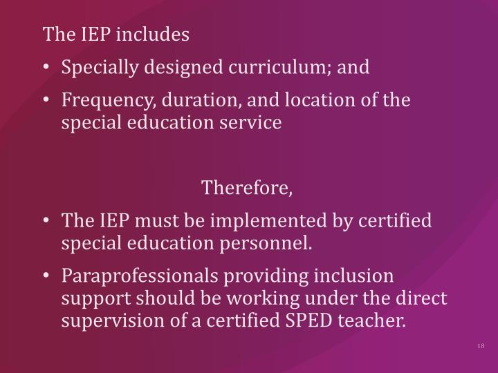 The IEP includes