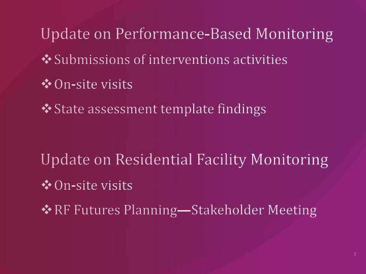 Update on Performance-Based Monitoring