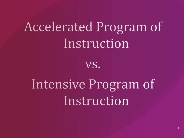 Accelerated Program of Instruction