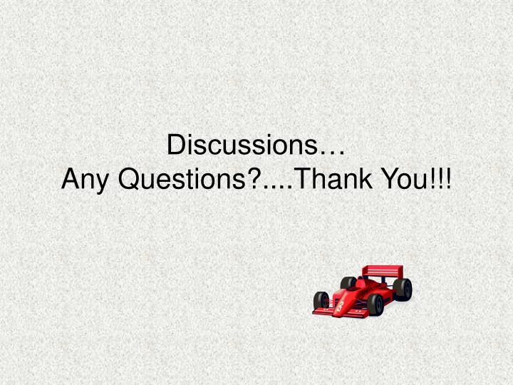 Discussions…