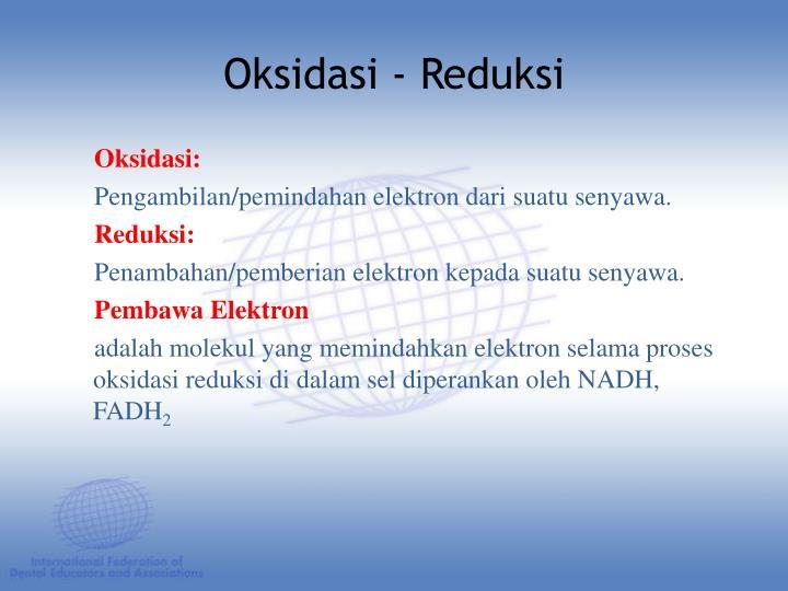 Oksidasi: