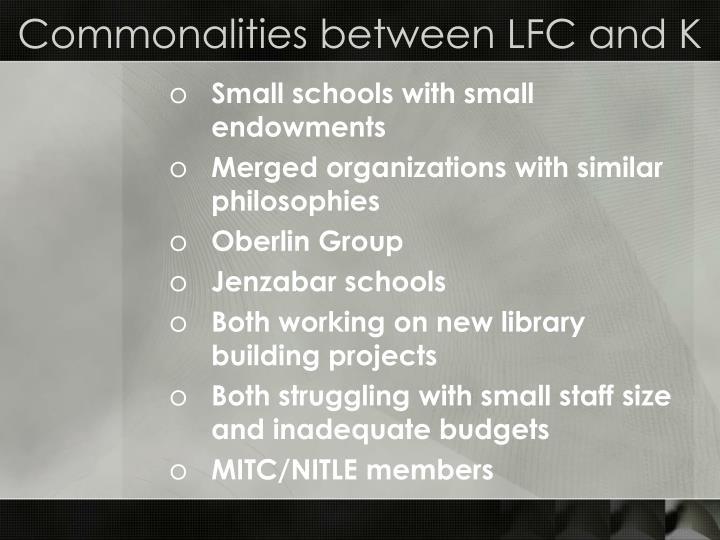 Commonalities between lfc and k
