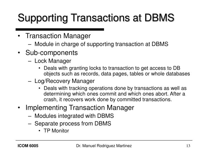 Supporting Transactions at DBMS