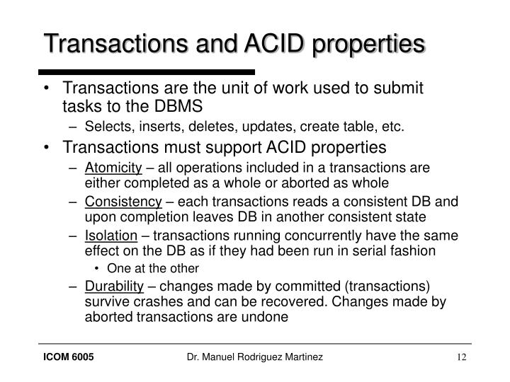Transactions and ACID properties
