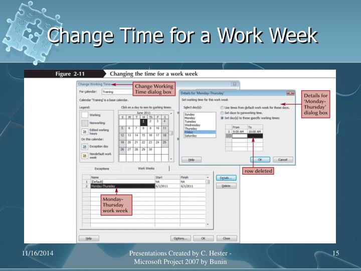 Change Time for a Work Week