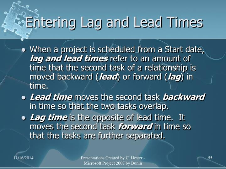 Entering Lag and Lead Times