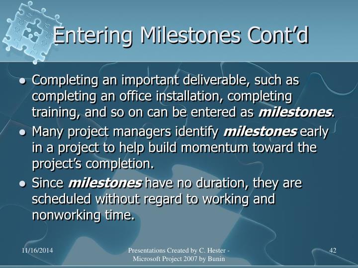 Entering Milestones Cont'd