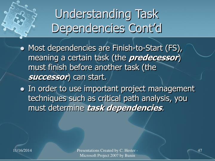 Understanding Task Dependencies Cont'd