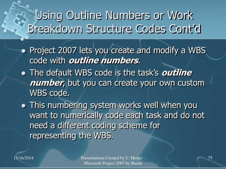 Using Outline Numbers or Work Breakdown Structure Codes Cont'd