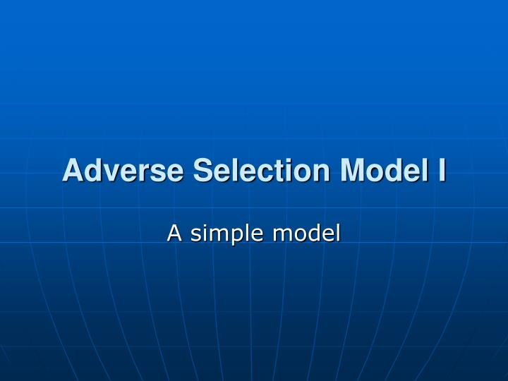 adverse selection model i n.