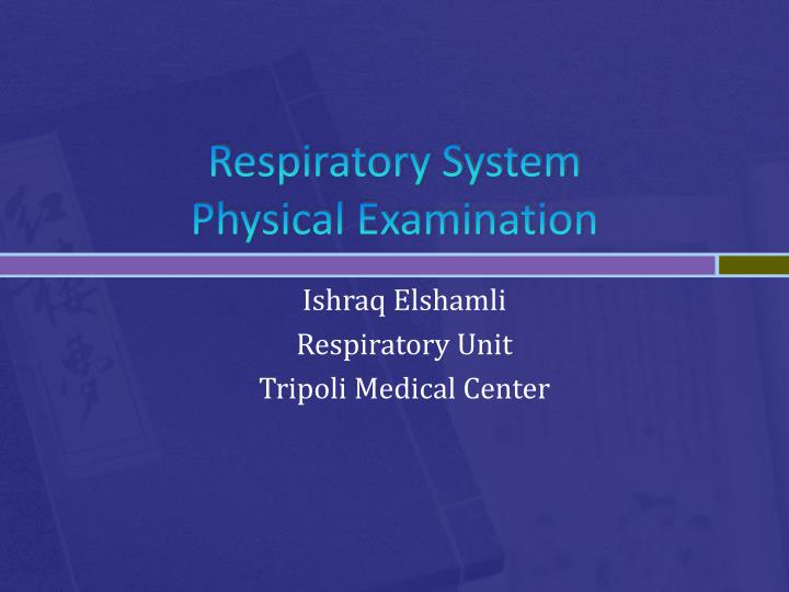 respiratory system physical examination n.
