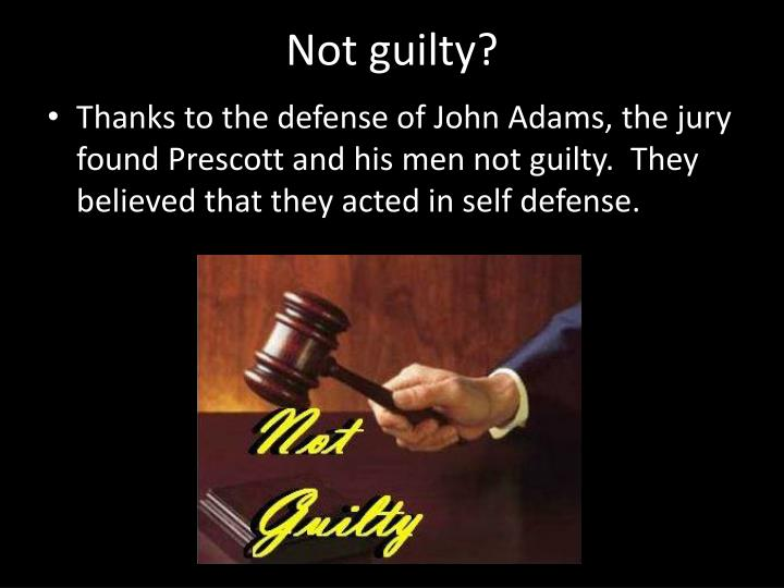 Not guilty?