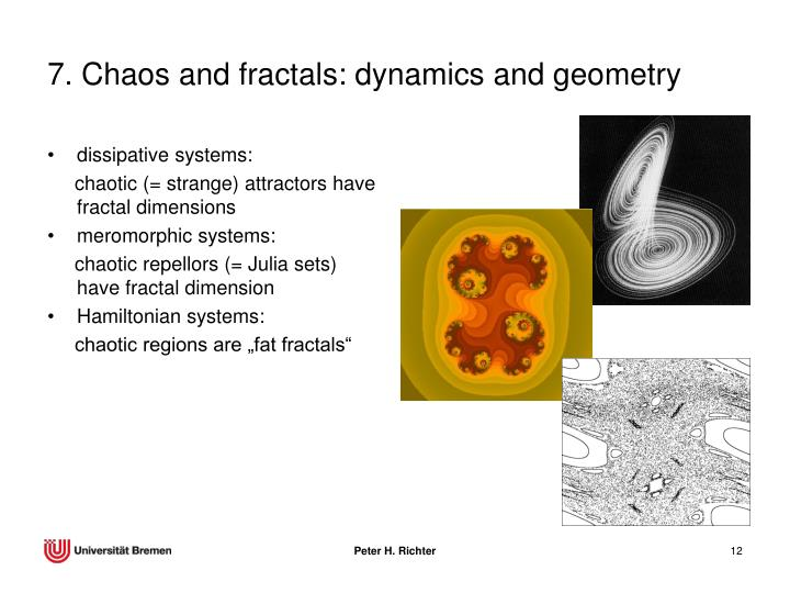 7. Chaos and fractals: dynamics and geometry