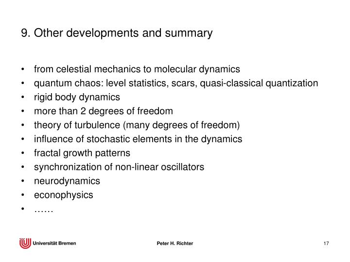 9. Other developments and summary